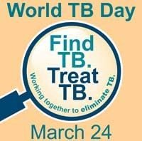 "A flyer which reads, ""World TB Day. Find TB. Treat TB. March 24."""